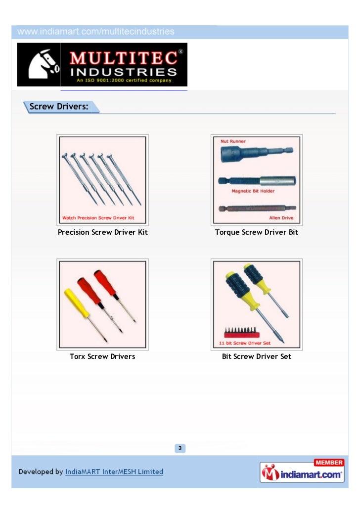 Screw Drivers:      Precision Screw Driver Kit   Torque Screw Driver Bit         Torx Screw Drivers         Bit Screw Driv...