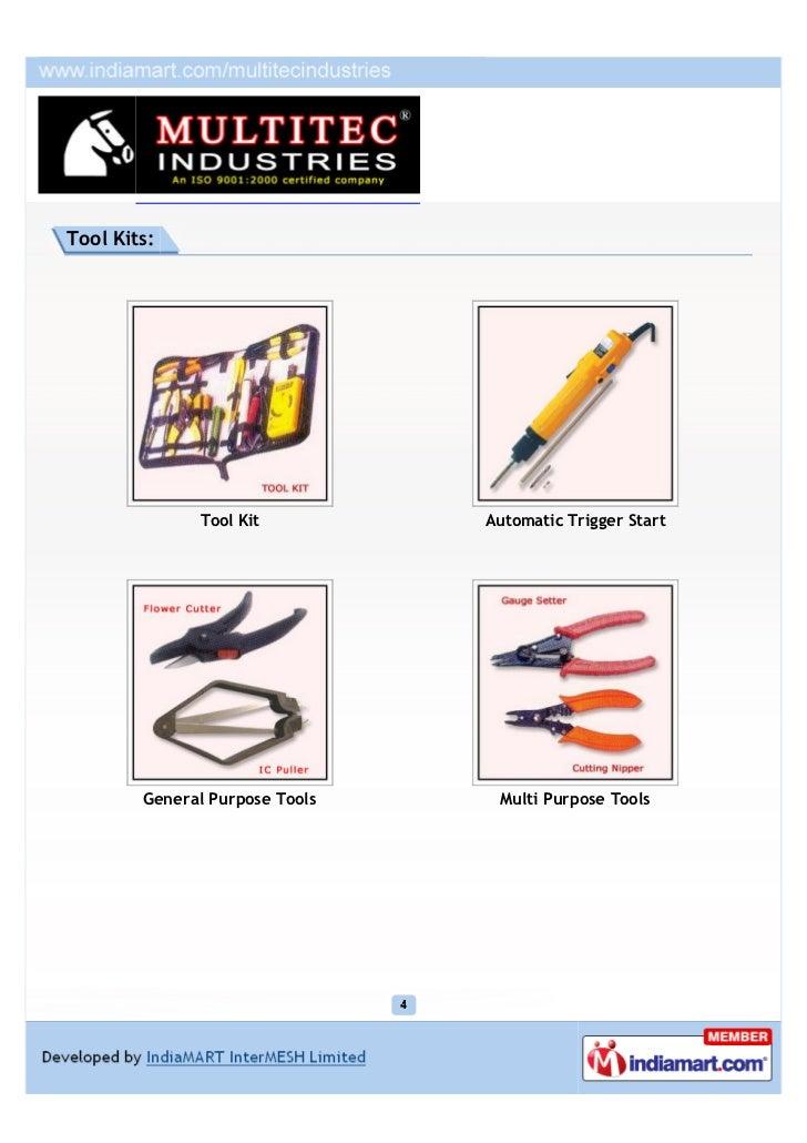 Tool Kits:               Tool Kit         Automatic Trigger Start        General Purpose Tools    Multi Purpose Tools