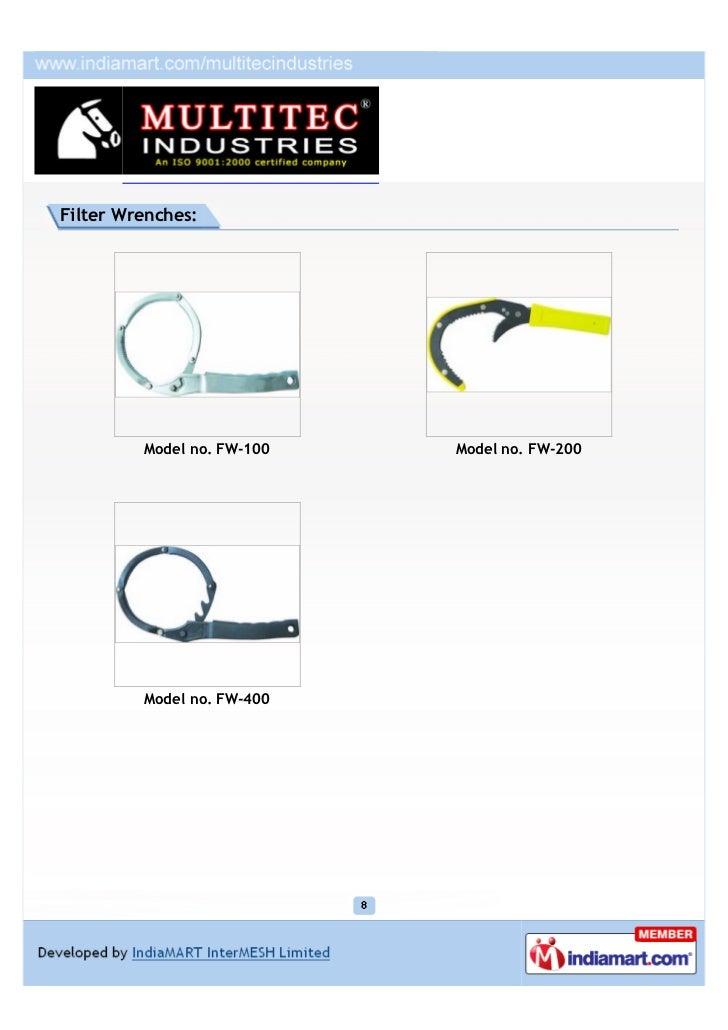 Filter Wrenches:         Model no. FW-100   Model no. FW-200         Model no. FW-400