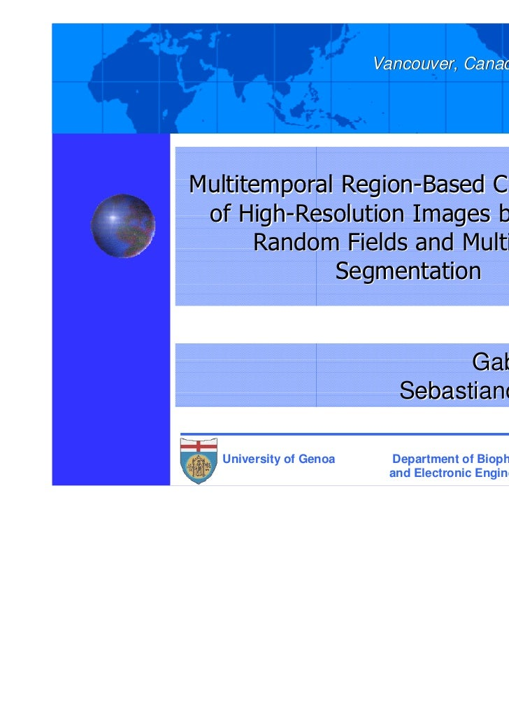 IGARSS-2011                         Vancouver, Canada, July 24-29, 2011Multitemporal Region-Based Classification of High-R...