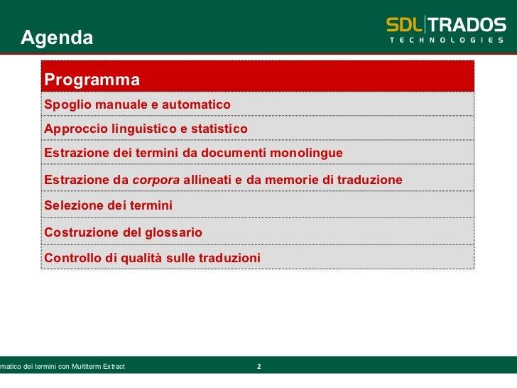 Spoglio automatico dei termini con SDL Multiterm Extract Slide 2
