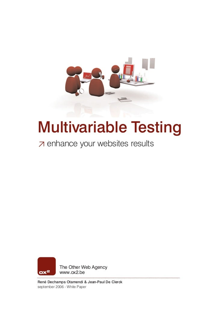 ≥ enhance your websites resultsMultivariable Testing           The Other Web Agency           www.ox2.beRené Dechamps Otam...