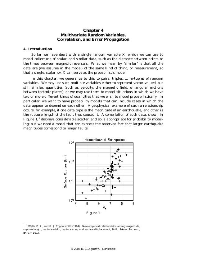 Chapter 4 Multivariate Random Variables, Correlation, and Error Propagation 4. Introduction So far we have dealt with a si...