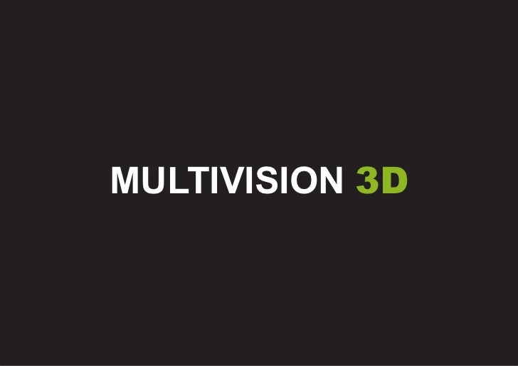 MULTIVISION 3D