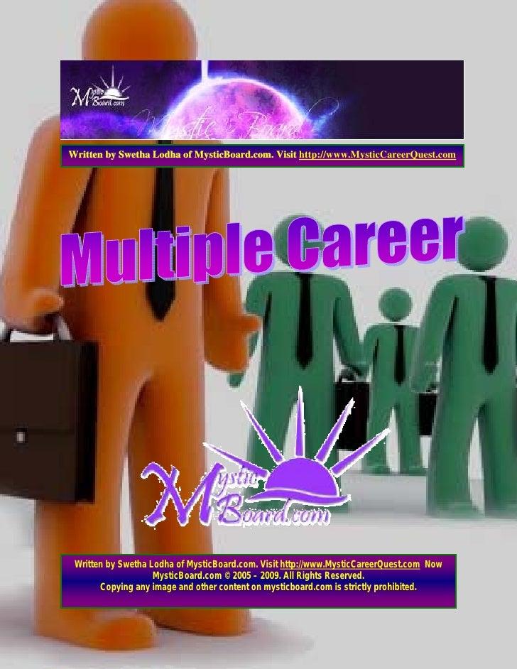Written by Swetha Lodha of MysticBoard.com. Visit http://www.MysticCareerQuest.com      Written by Swetha Lodha of MysticB...