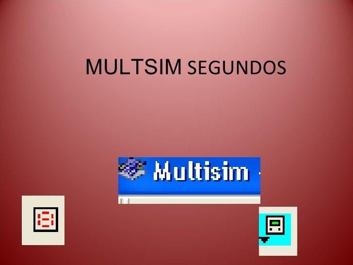 MULTSIM  SEGUNDOS