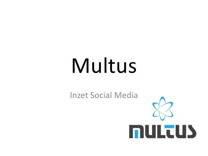 Multus<br />Inzet Social Media<br />