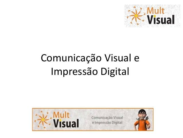Comunicação Visual e Impressão Digital
