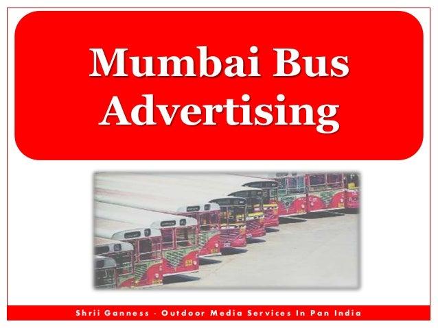 Mumbai Bus Advertising  Shrii Ganness - Outdoor Media Services In Pan India