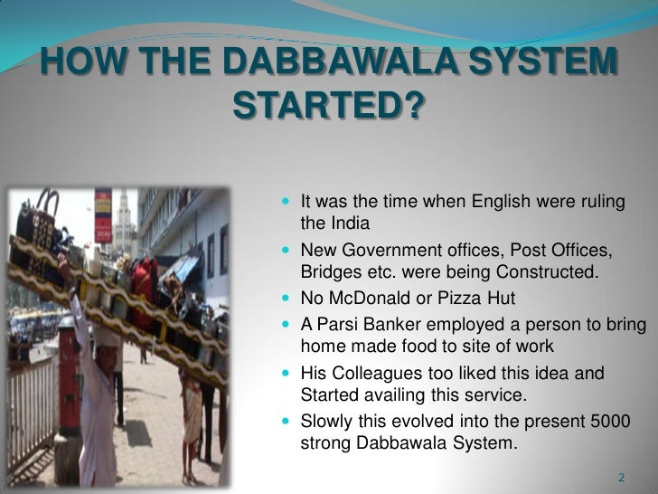 Case study on mumbai dabbawalas in
