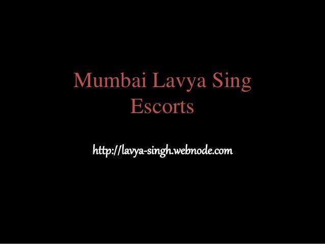 Mumbai Lavya Sing Escorts http://lavya-singh.webnode.com