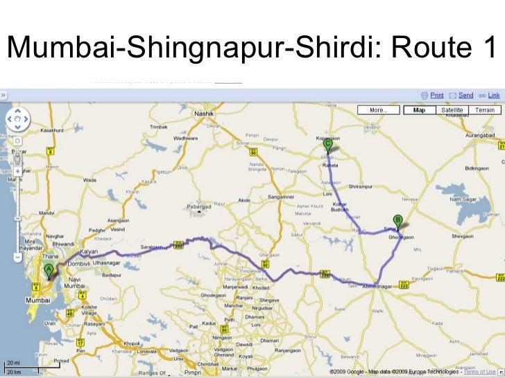 Mumbai-Shingnapur-Shirdi: Route 1