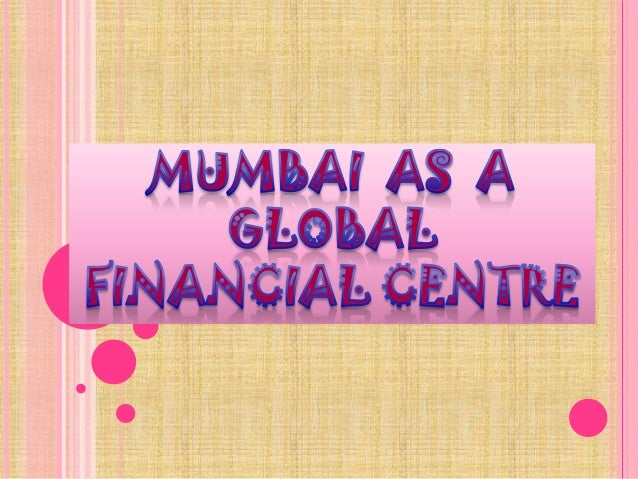 INTRODUCTION•   Mumbai is the commercial and entertainment    capital of India, it is also one of the worlds top    10 cen...