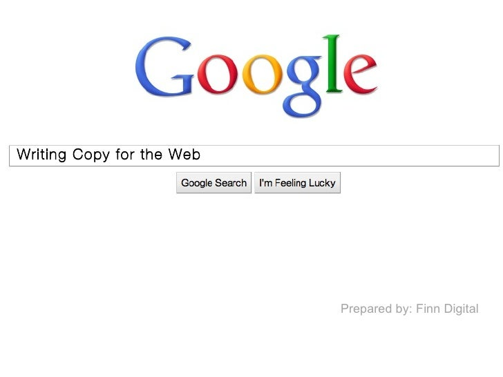 Writing Copy for the Web                           Prepared by: Finn Digital