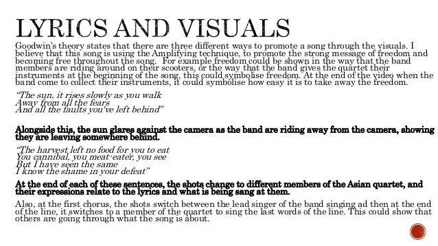 music video analysis The music video is put together through a number of different types of shots and mise en scene hold powerful meanings being a narrative music video, the mise en scene and performance is what brings the video to life.