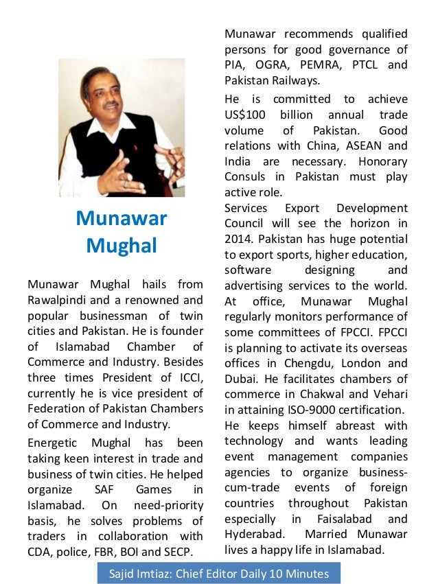 Munawar Mughal Munawar Mughal hails from Rawalpindi and a renowned and popular businessman of twin cities and Pakistan. He...