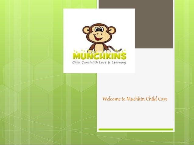 Welcome to Muchkin Child Care