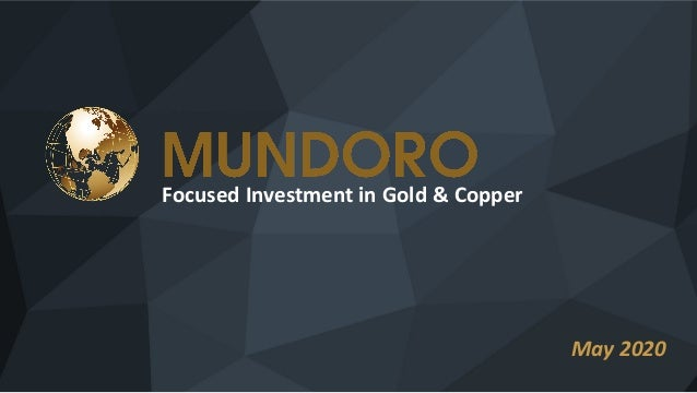 Focused Investment in Gold & Copper May 2020