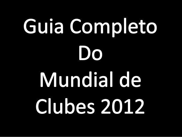 Corinthians – América do Sul    O Corinthians chega ao ladodo Chelsea como principalfavorito ao título Mundial.Contando co...
