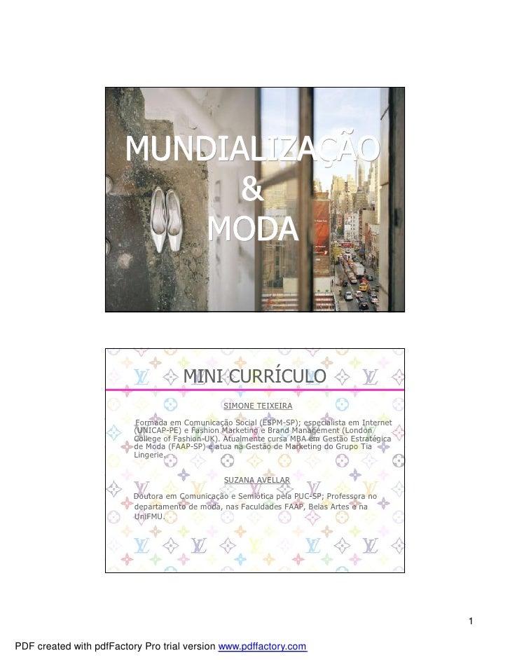 MUNDIALIZAÇÃO                         MUNDIALIZAÇ                               &                             MODA        ...