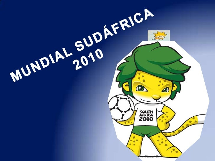 MUNDIAL SUDÁFRICA 2010<br />