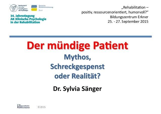 "©2015   ""Rehabilita0on  –     posi0v,  ressourcenorien0ert,  humorvoll?""   Bildungszentrum  Erkner    ..."