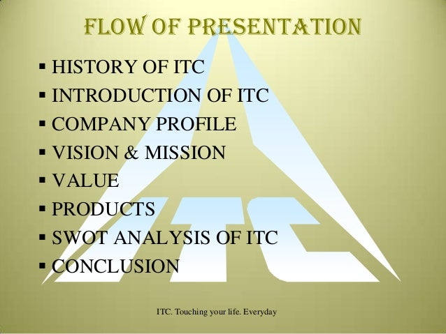 an introduction to itc ltd Itc limited, a multi-business conglomerate, has diversified presence in fmcg, hotels, paperboards and packaging, agri business and information technology the fmcg portfolio includes packaged foods, branded apparel, personal care, education, stationery and other fmcg products.