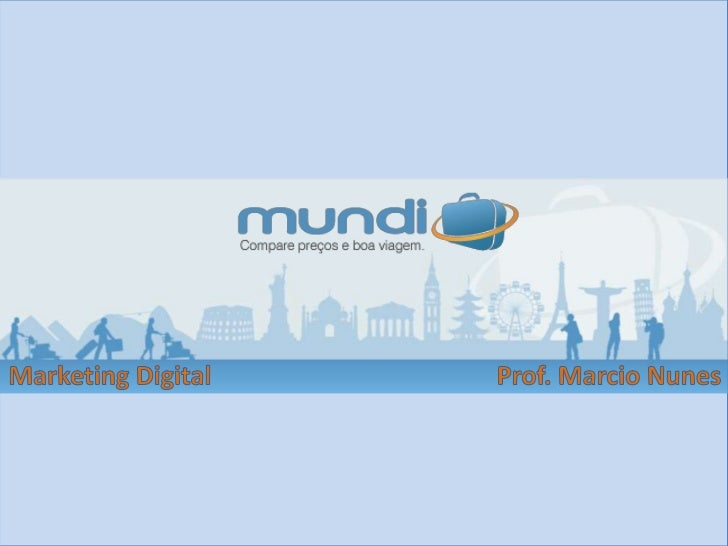 O MundiSite de busca especializado em viagensHotéis, passagens aéreas, dicas e informações sobre destinosObjetivo: facilit...