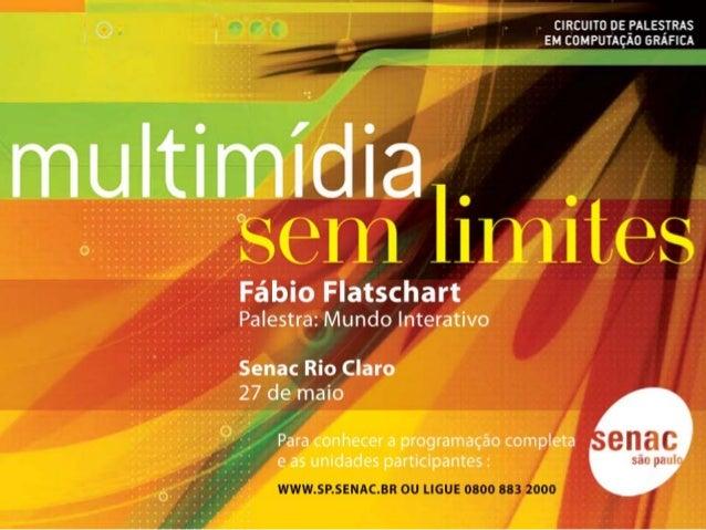 [ mundointerativo] Fábio Flatschart abril 2008