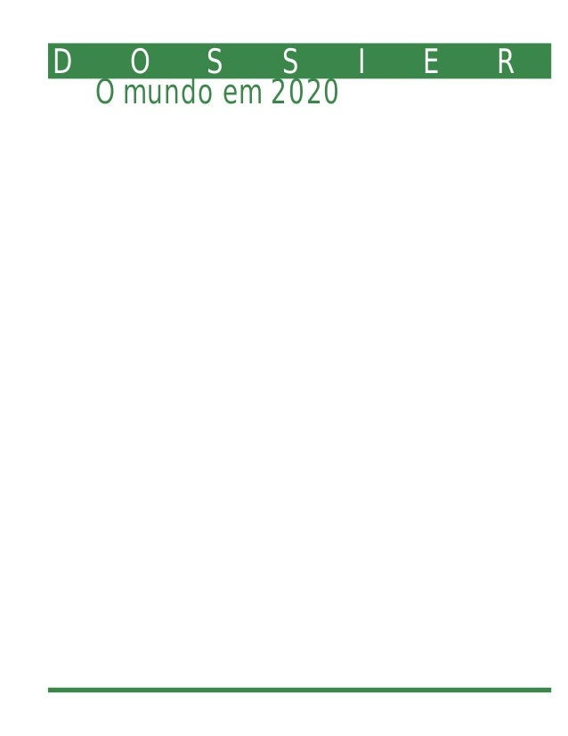 D O S S I E R O mundo em 2020