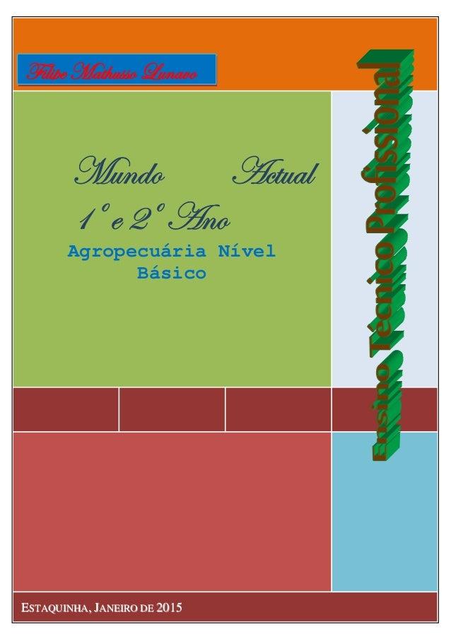 Edição RevistaSofala, Jaeiro de 2015 `âÇwÉ TvàâtÄ Dœ x Eœ TÇÉ Agropecuária Nível Básico EESSTTAAQQUUIINNHHAA,, JJAANNEEIIR...