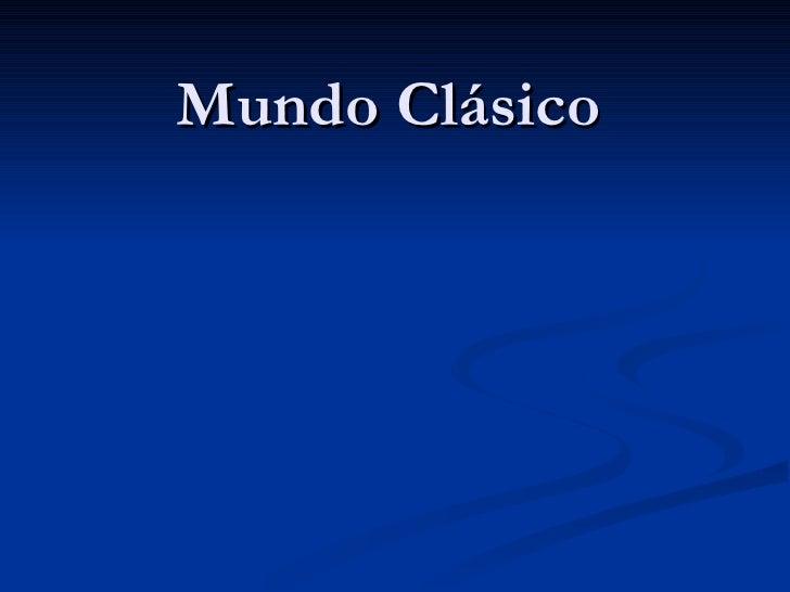 Mundo Clásico