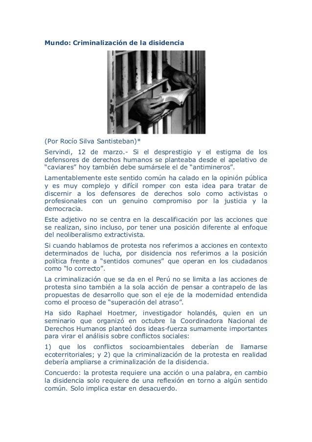 Mundo: Criminalización de la disidencia (Por Rocío Silva Santisteban)* Servindi, 12 de marzo.- Si el desprestigio y el est...