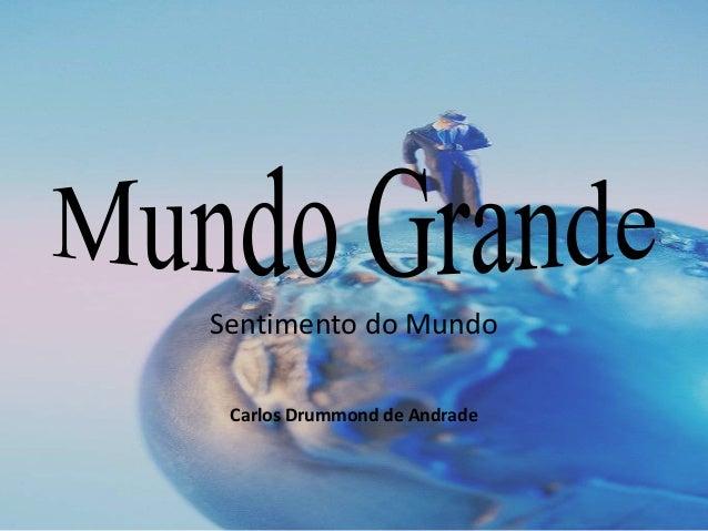 Sentimento do Mundo Carlos Drummond de Andrade