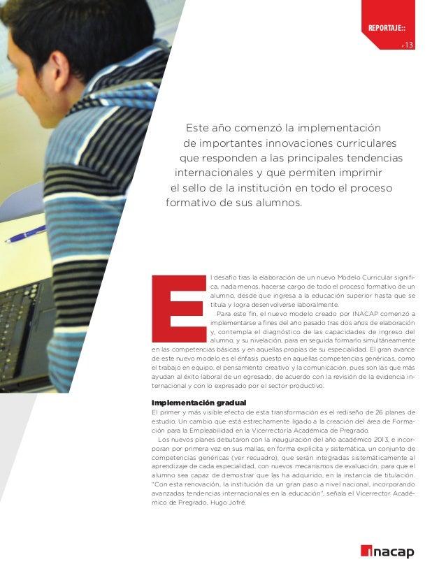 reportaje:: p  13  Este año comenzó la implementación de importantes innovaciones curriculares que responden a las princip...