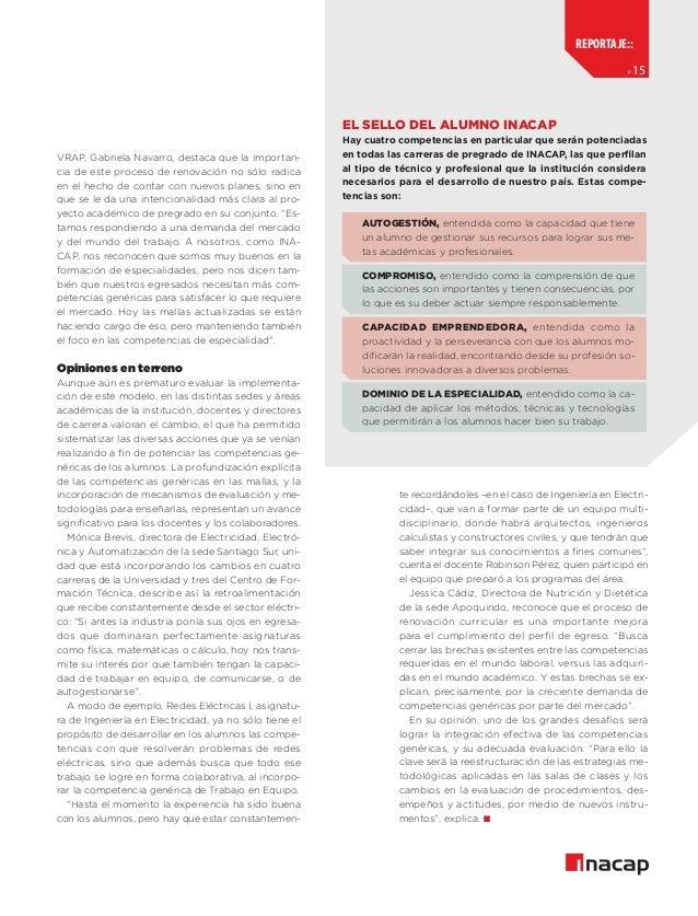 reportaje:: p  15  El Sello del Alumno INACAP VRAP, Gabriela Navarro, destaca que la importancia de este proceso de renova...