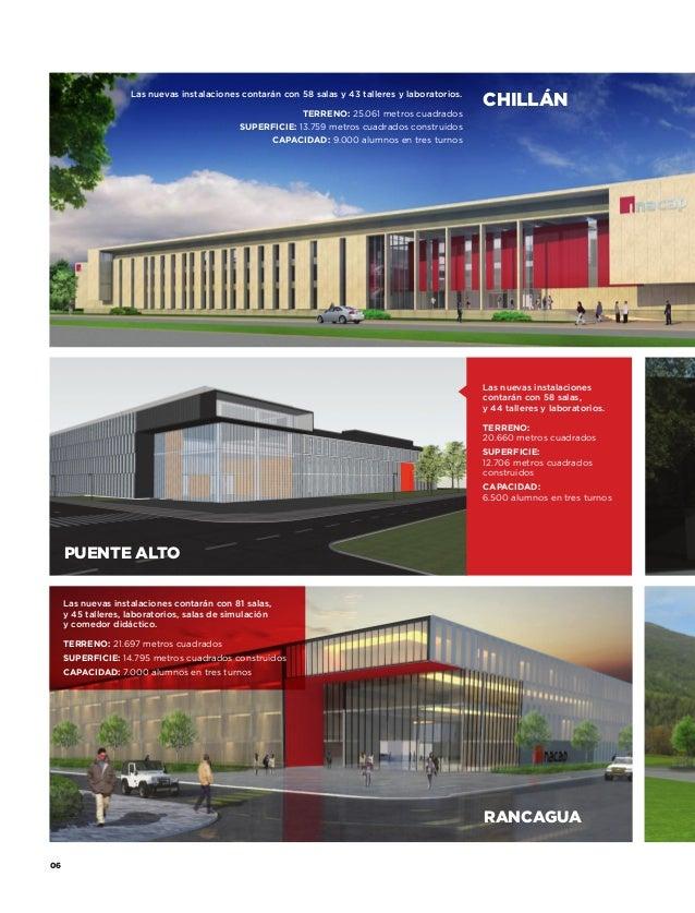 Las nuevas instalaciones contarán con 58 salas y 43 talleres y laboratorios. TERRENO: 25.061 metros cuadrados Superficie: ...