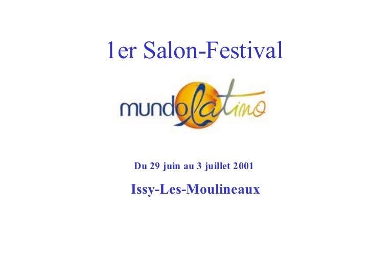 1er Salon-Festival Du 29 juin au 3 juillet 2001  Issy-Les-Moulineaux