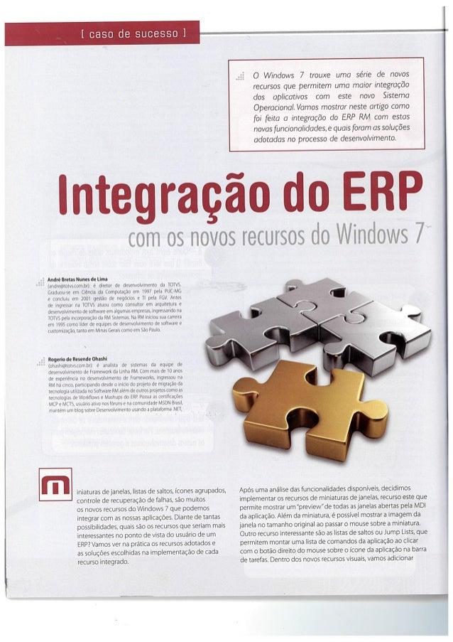 0 Windows 7 trouxe uma série de novos recursos que permitem uma maior integracdo dos aplicativos com este novo Sistema Ope...