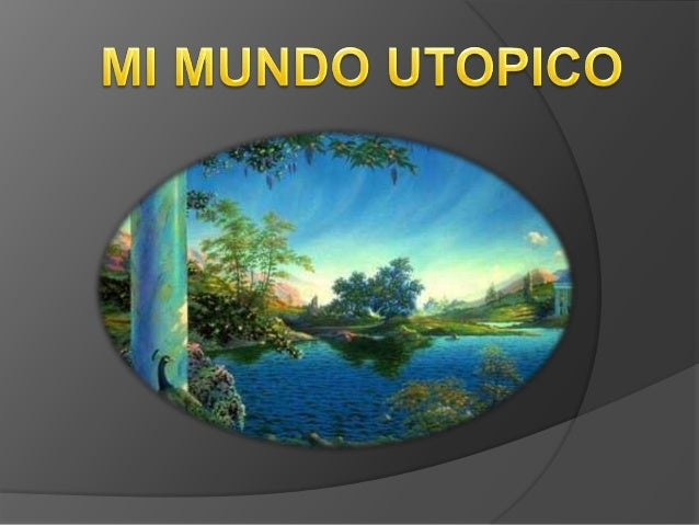 Mundo utopico