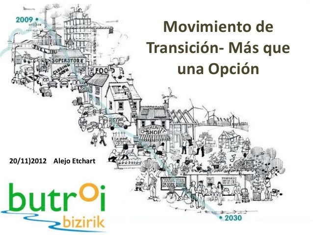 Movimiento de                           Transición- Más que                               una Opción20/11)2012 Alejo Etchart