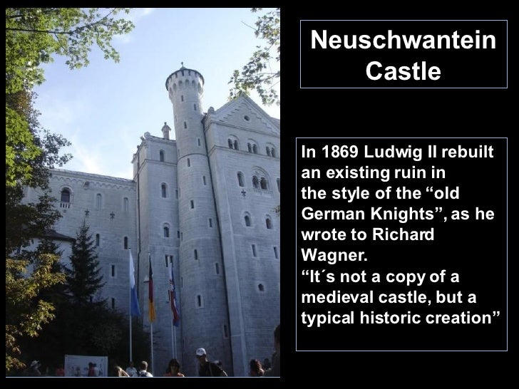 """Neuschwantein Castle In 1869 Ludwig II rebuilt an existing ruin in  the style of the """"old German Knights"""", as he wrote to ..."""