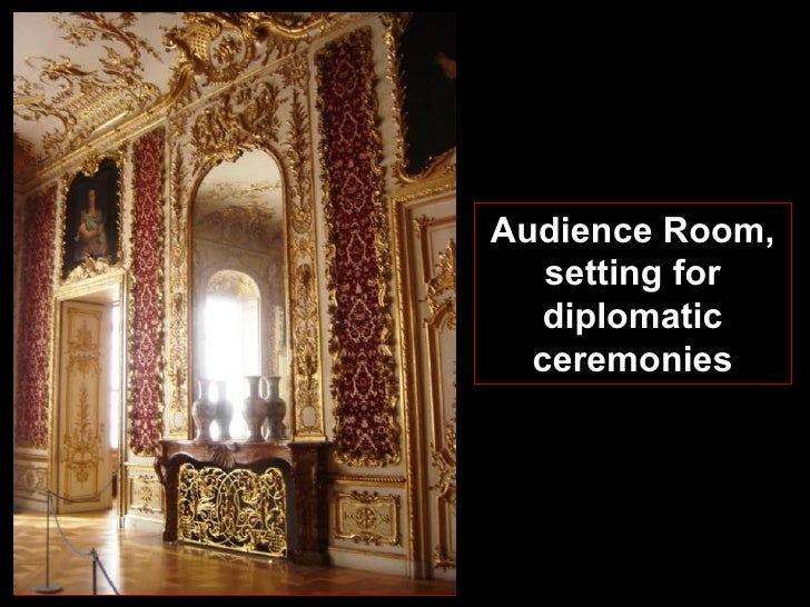 Audience Room, setting for diplomatic ceremonies