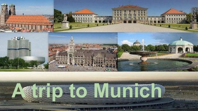 A trip to Munich