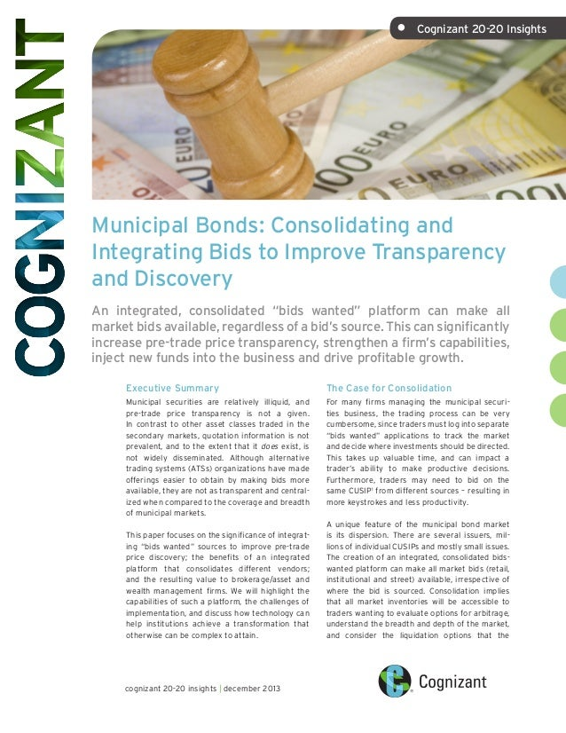 •  Cognizant 20-20 Insights  Municipal Bonds: Consolidating and Integrating Bids to Improve Transparency and Discovery An...