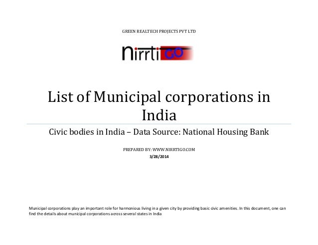 GREEN REALTECH PROJECTS PVT LTD List of Municipal corporations in India Civic bodies in India – Data Source: National Hous...