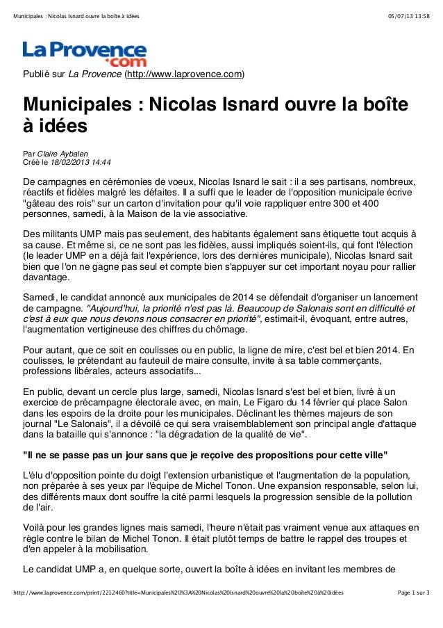 05/07/13 13:58Municipales : Nicolas Isnard ouvre la boîte à idées Page 1 sur 3http://www.laprovence.com/print/2212460?titl...