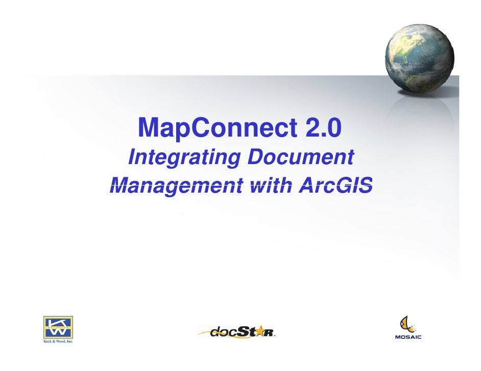 MapConnect 2.0  Integrating Document Management with ArcGIS
