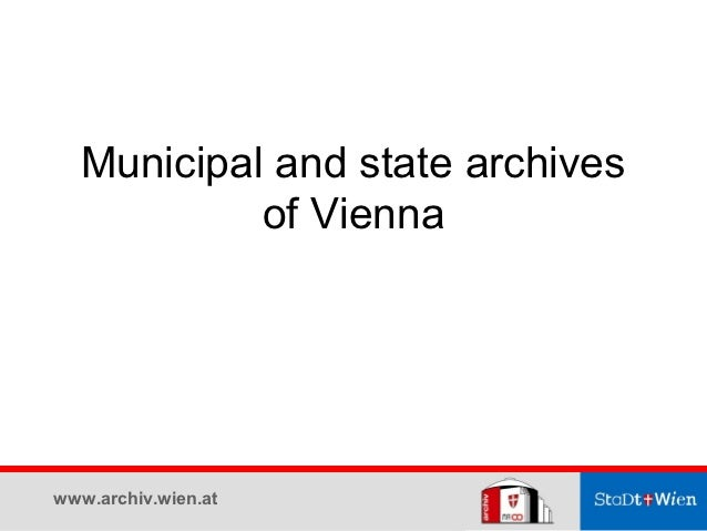 Municipal and state archives           of Viennawww.archiv.wien.at