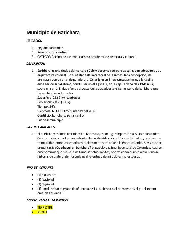 Municipio de Barichara UBICACIÓN 1. Región: Santander 2. Provincia: guanentina 3. CATEGORÍA: (tipo de turismo) turismo eco...